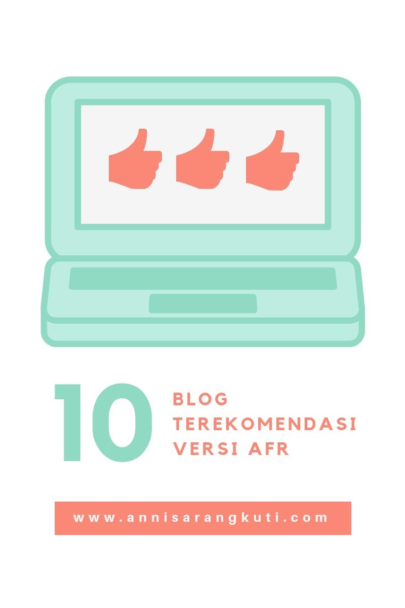 10 Blog Terekomendasi Versi AFR