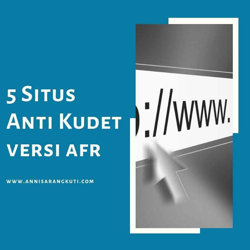 5 Situs Anti Kudet Versi AFR